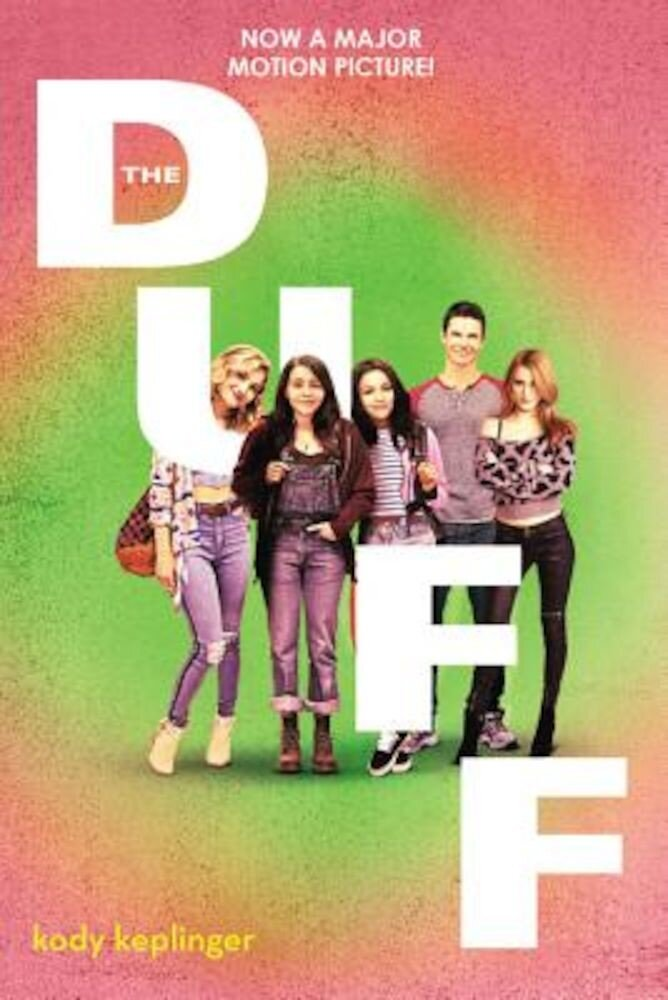 The Duff: (Designated Ugly Fat Friend), Paperback