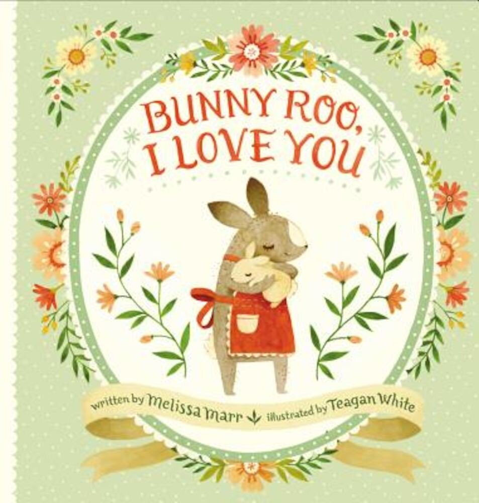 Bunny Roo, I Love You, Hardcover