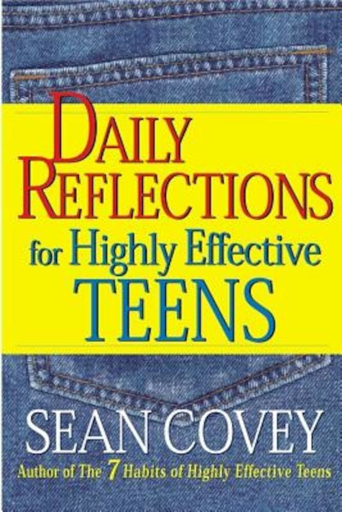 Daily Reflections for Highly Effective Teens, Paperback