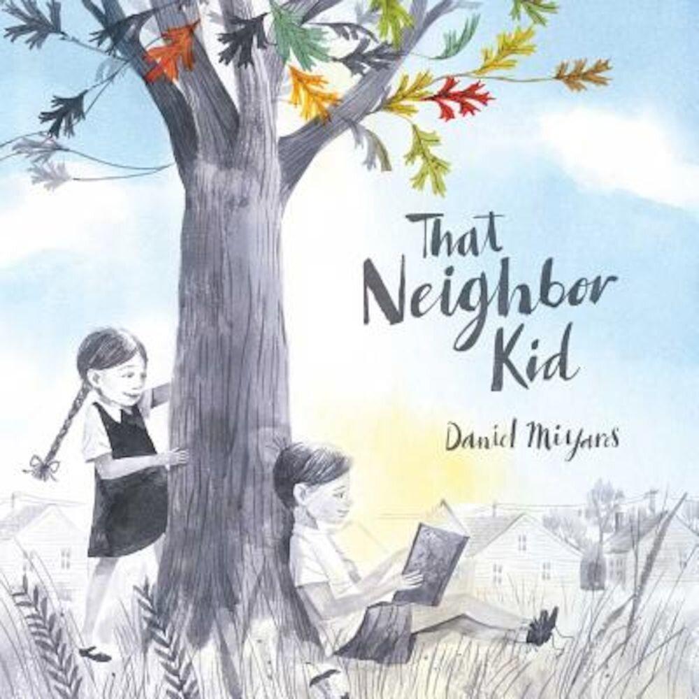 That Neighbor Kid, Hardcover