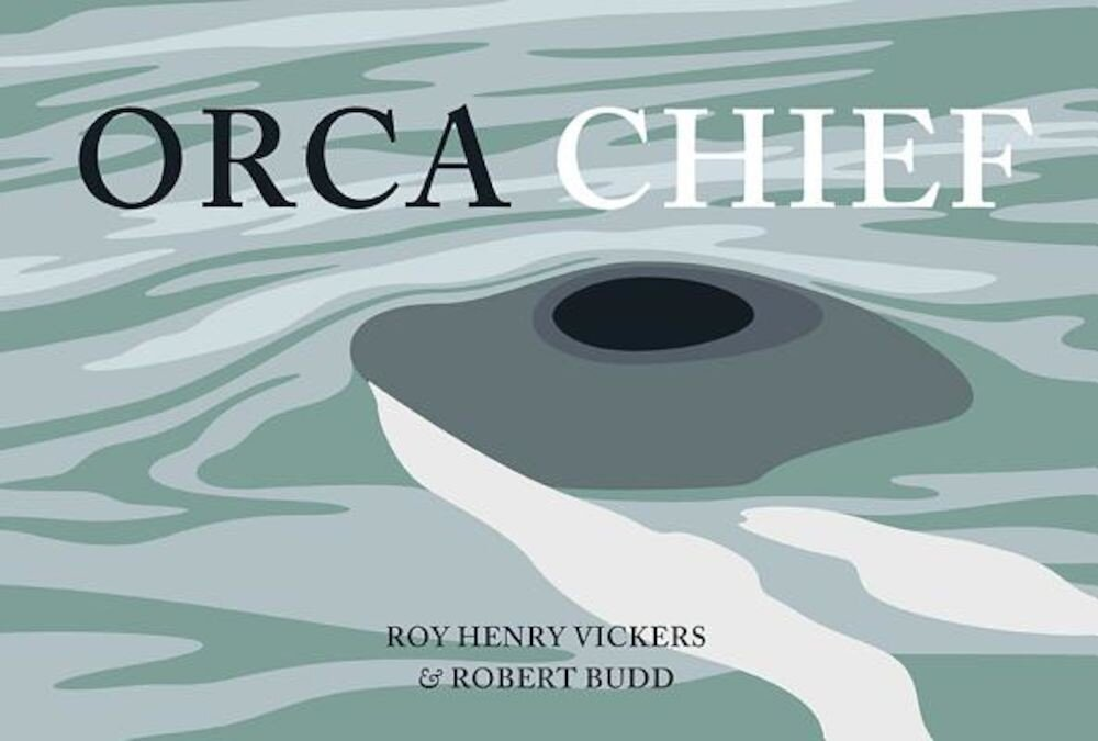 Orca Chief, Hardcover