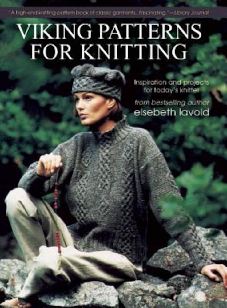 Viking Patterns for Knitting: Inspiration and Projects for Today's Knitter, Paperback