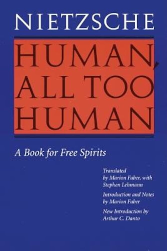 Human, All Too Human: A Book for Free Spirits (Revised Edition), Paperback