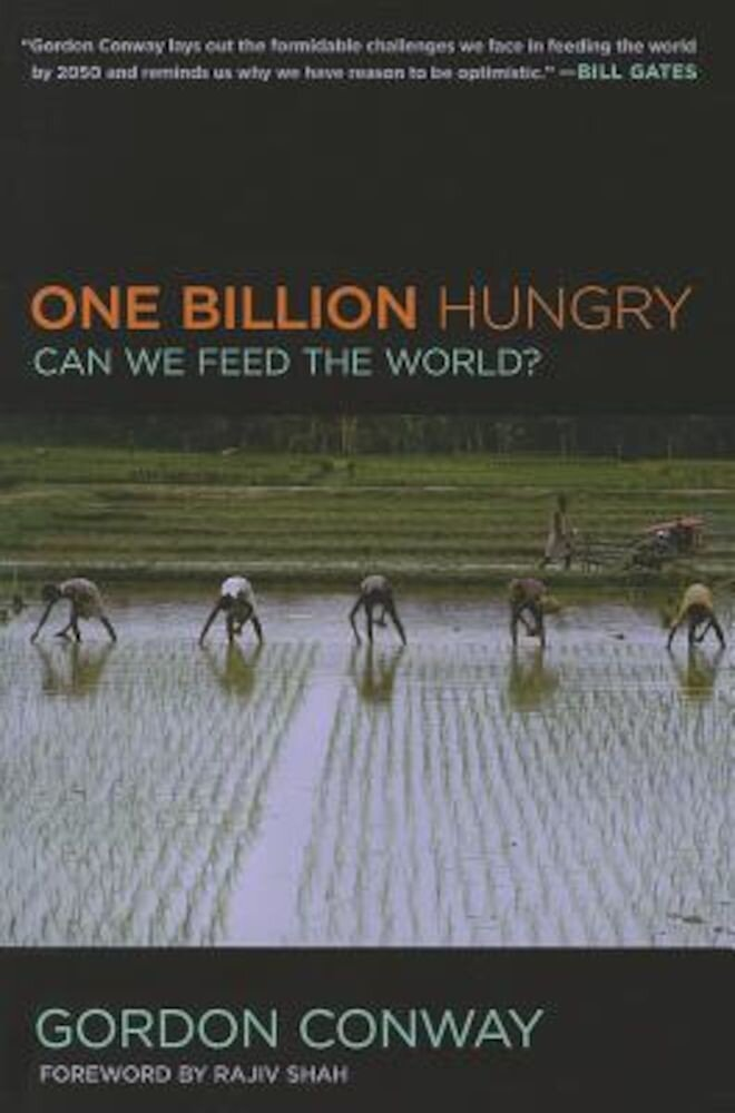 One Billion Hungry: Can We Feed the World?, Paperback