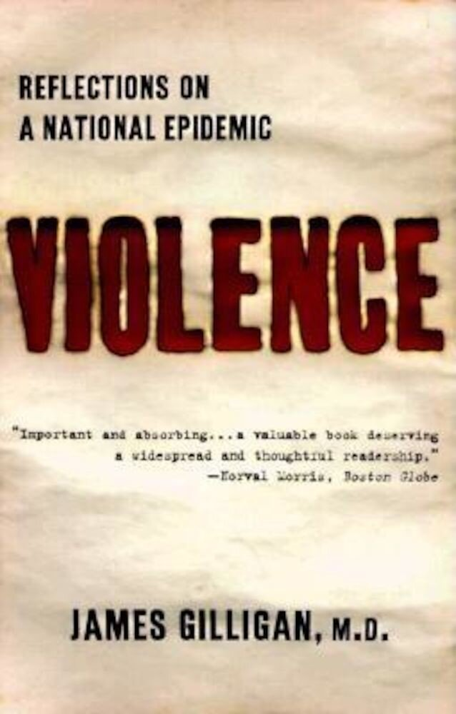 Violence: Reflections on a National Epidemic, Paperback