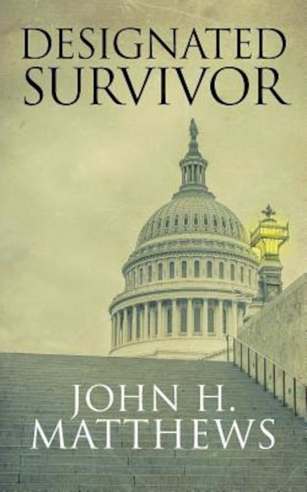 Designated Survivor, Paperback