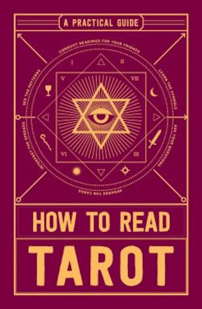 How to Read Tarot: A Practical Guide, Paperback