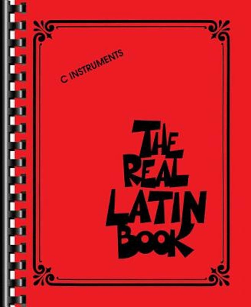 The Real Latin Book: C Instruments, Paperback