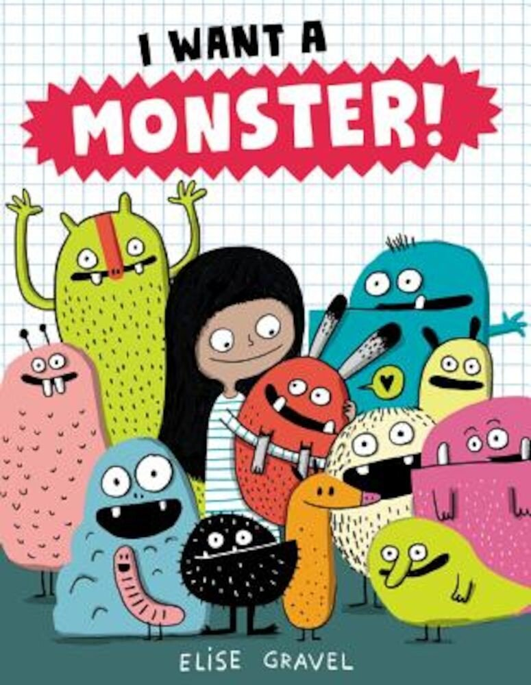 I Want a Monster!, Hardcover