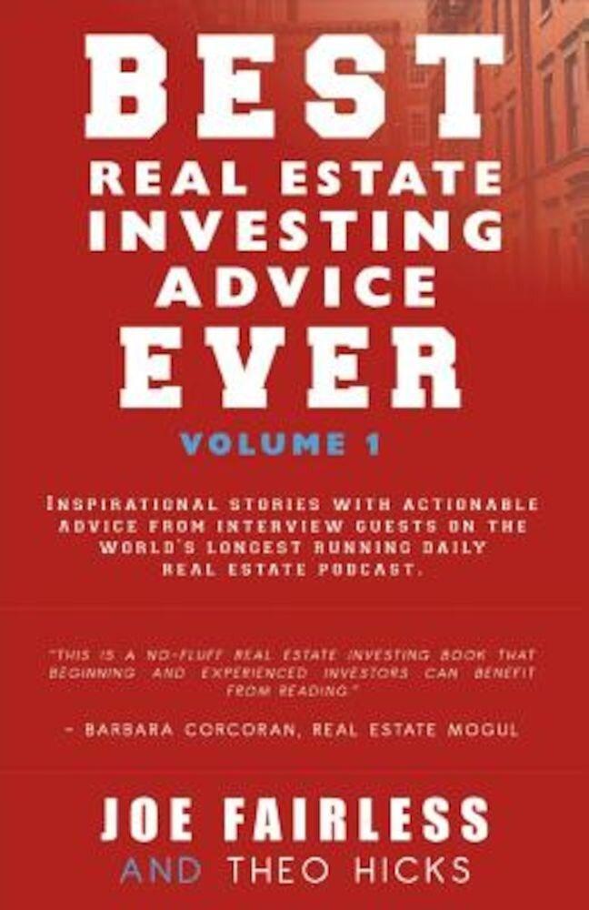 Best Real Estate Investing Advice Ever, Paperback
