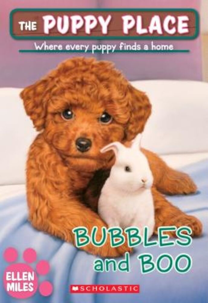 Bubbles and Boo (the Puppy Place #44), Paperback