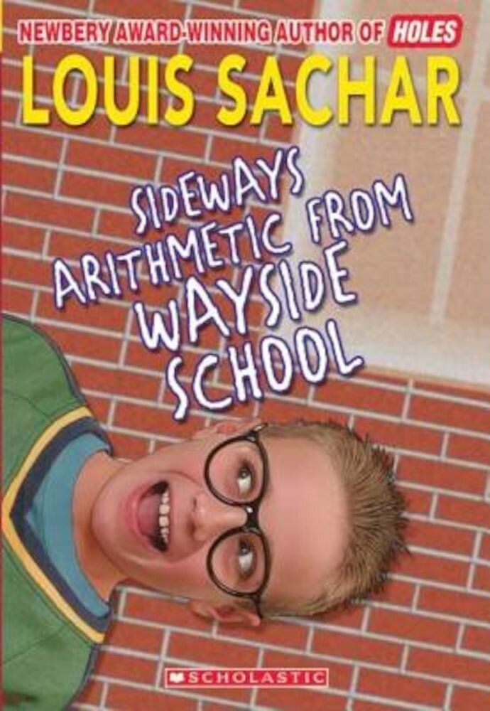 Sideways Arithmetic from Wayside School, Paperback