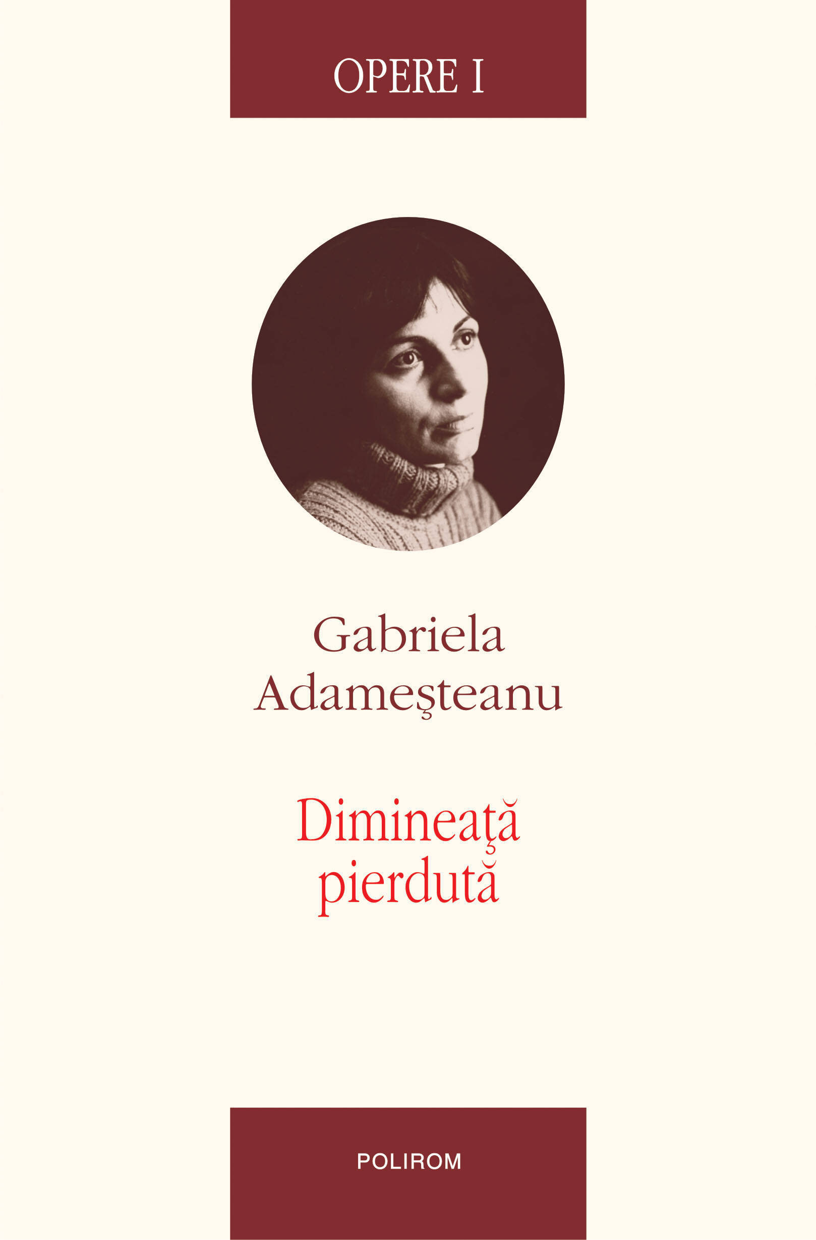 Opere I. Dimineata pierduta (eBook)
