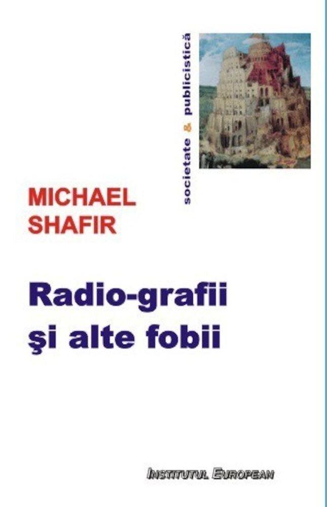 Radio-grafii si alte fobii