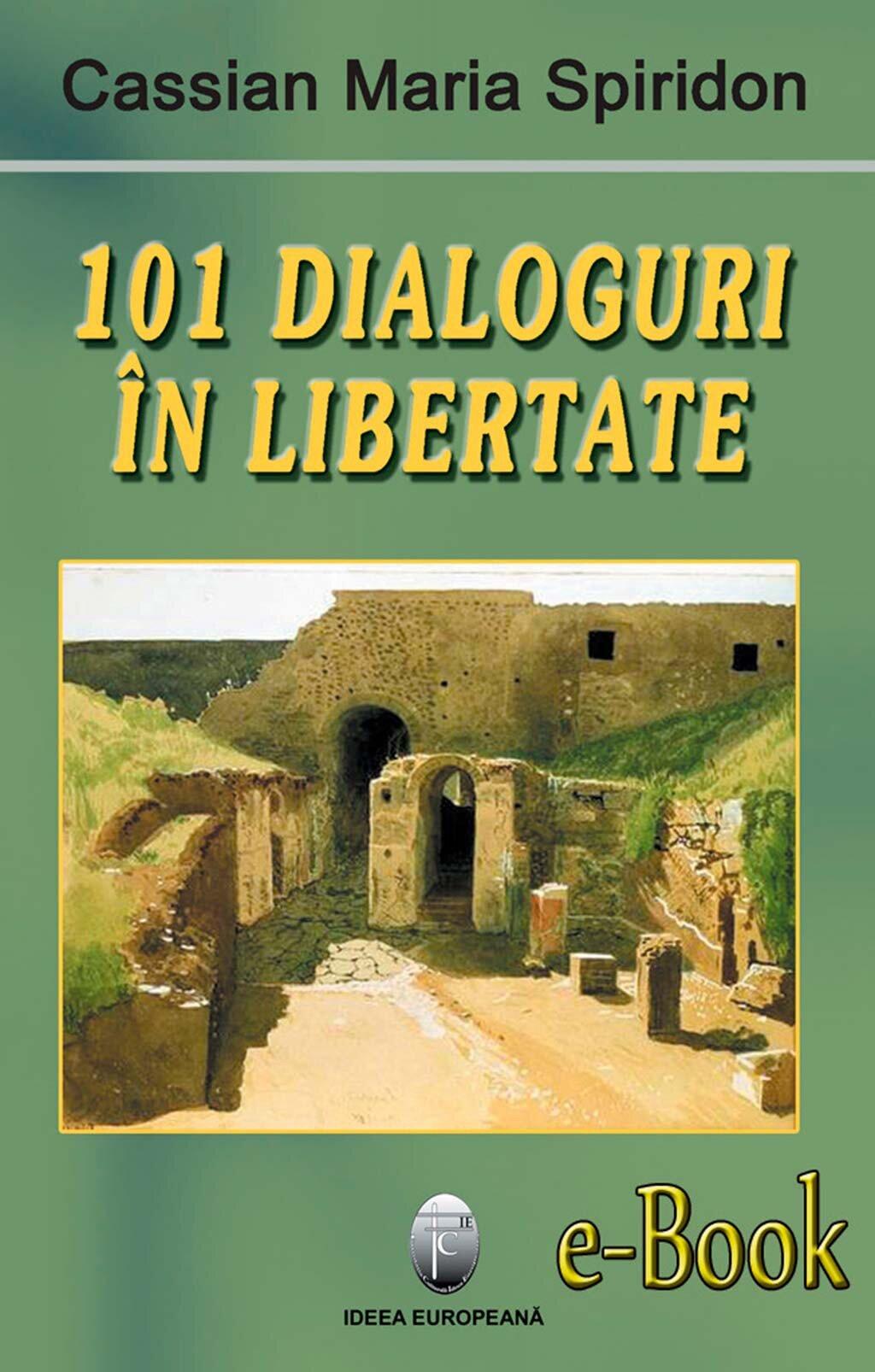 101 dialoguri in libertate (vol. 1) (eBook)