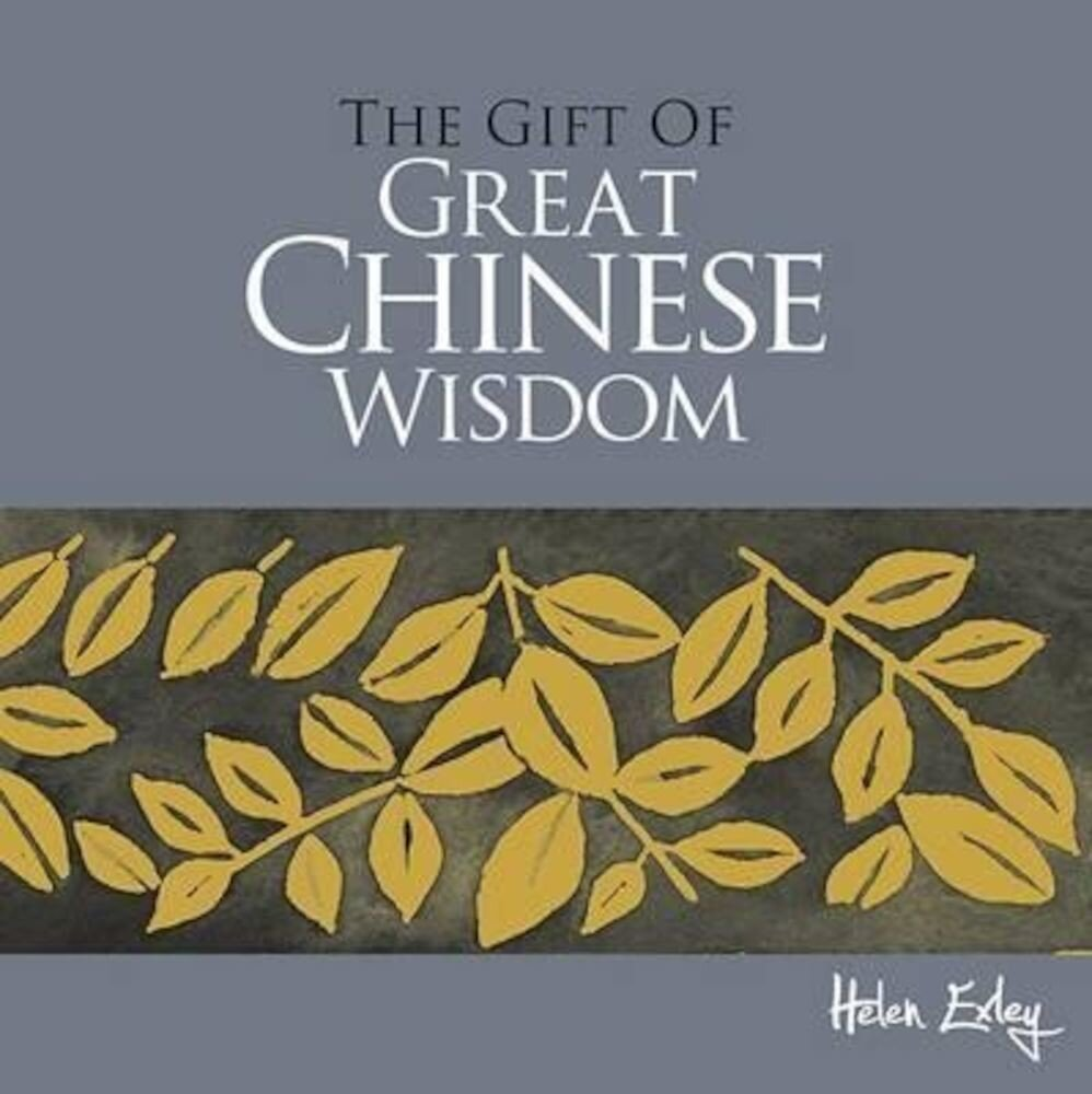 The Gift of Great Chinese Wisdom