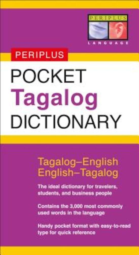 Pocket Tagalog Dictionary: Tagalog-English/English-Tagalog, Paperback