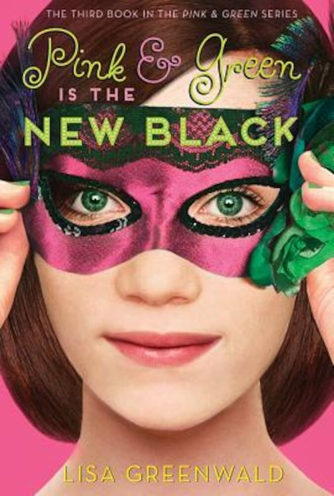 Pink & Green Is the New Black: Pink & Green Book Three, Paperback