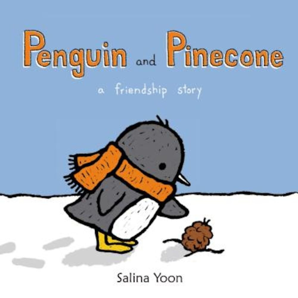 Penguin and Pinecone: A Friendship Story, Hardcover