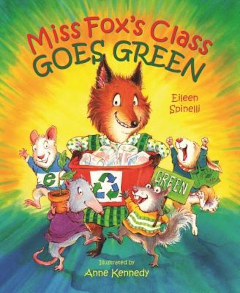 Miss Fox's Class Goes Green, Paperback