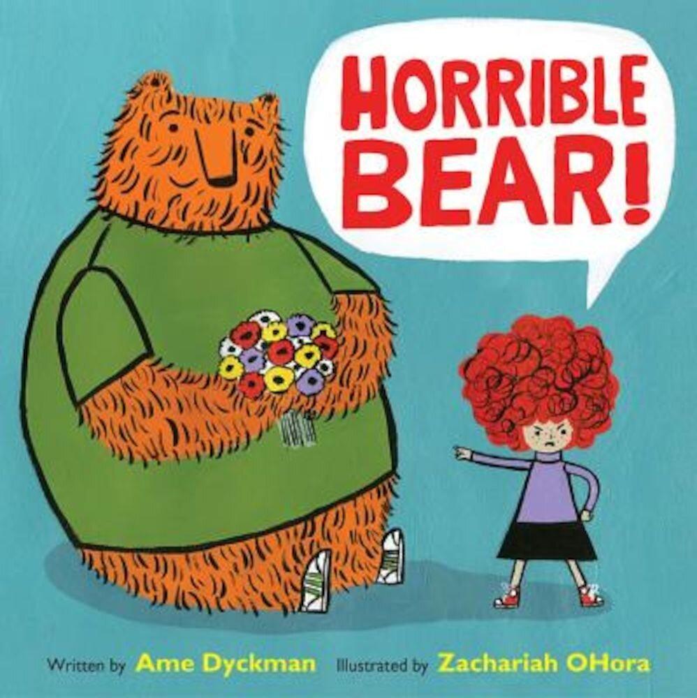 Horrible Bear!, Hardcover