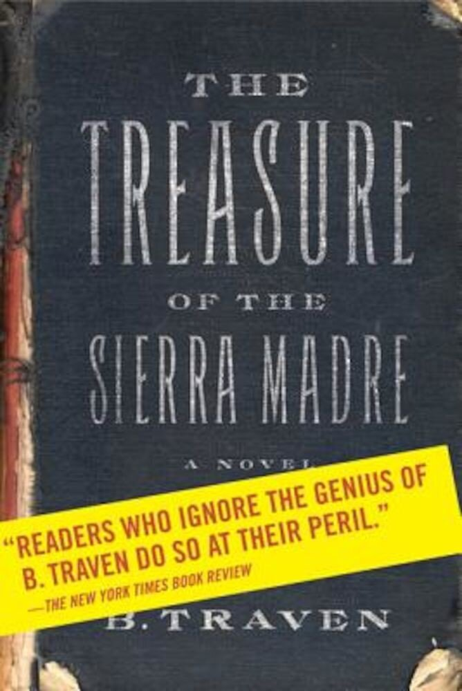 The Treasure of the Sierra Madre, Paperback