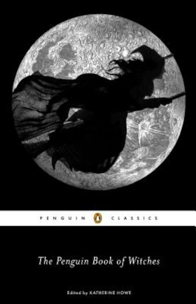 The Penguin Book of Witches, Paperback