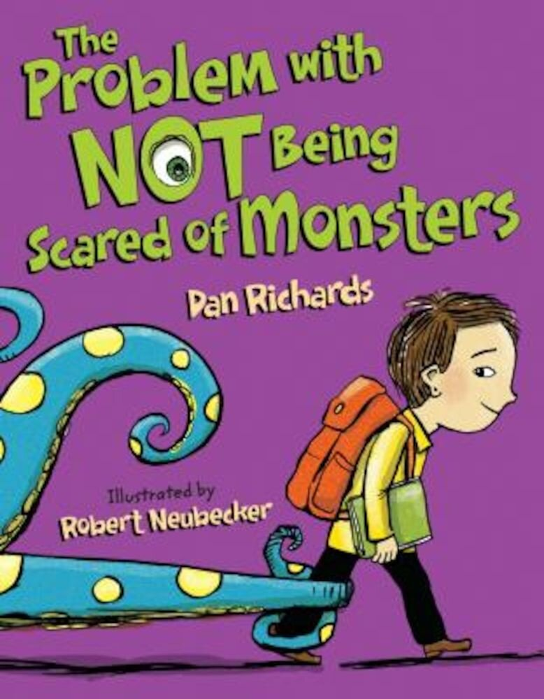 The Problem with Not Being Scared of Monsters, Hardcover