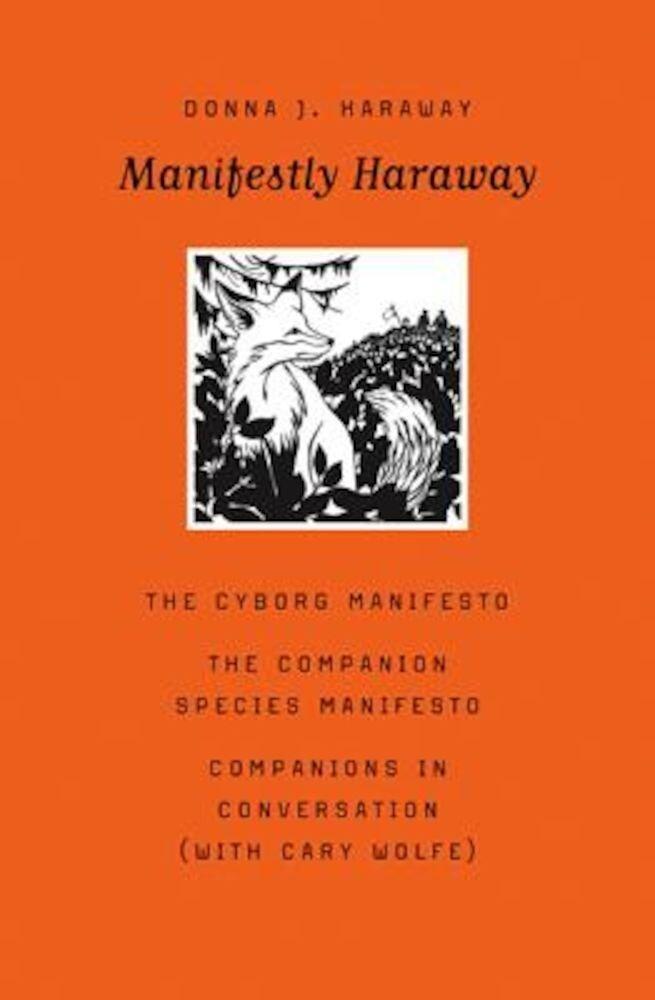 Manifestly Haraway, Paperback