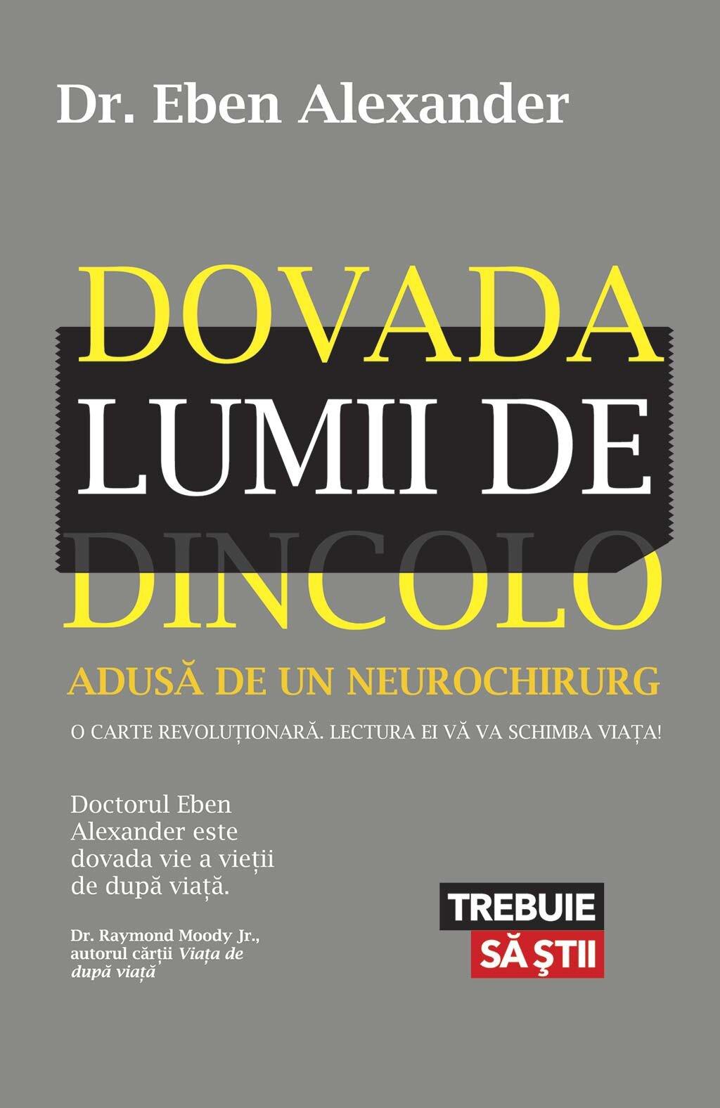 Dovada lumii de dincolo adusa de un neurochirurg (eBook)