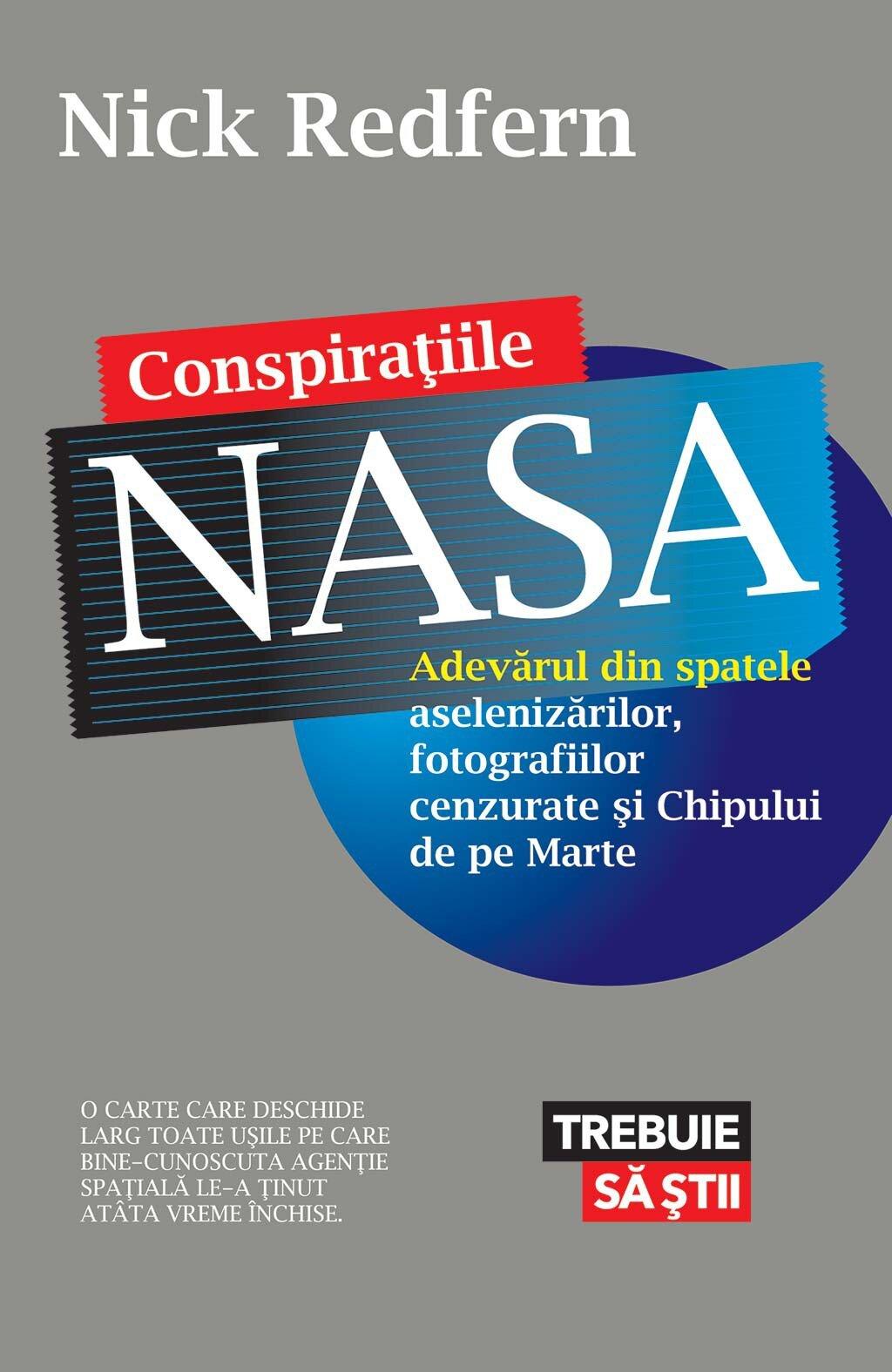 Conspiratiile NASA. Adevarul din spatele aselenizarilor, fotografiilor cenzurate si Chipului de pe Marte (eBook)