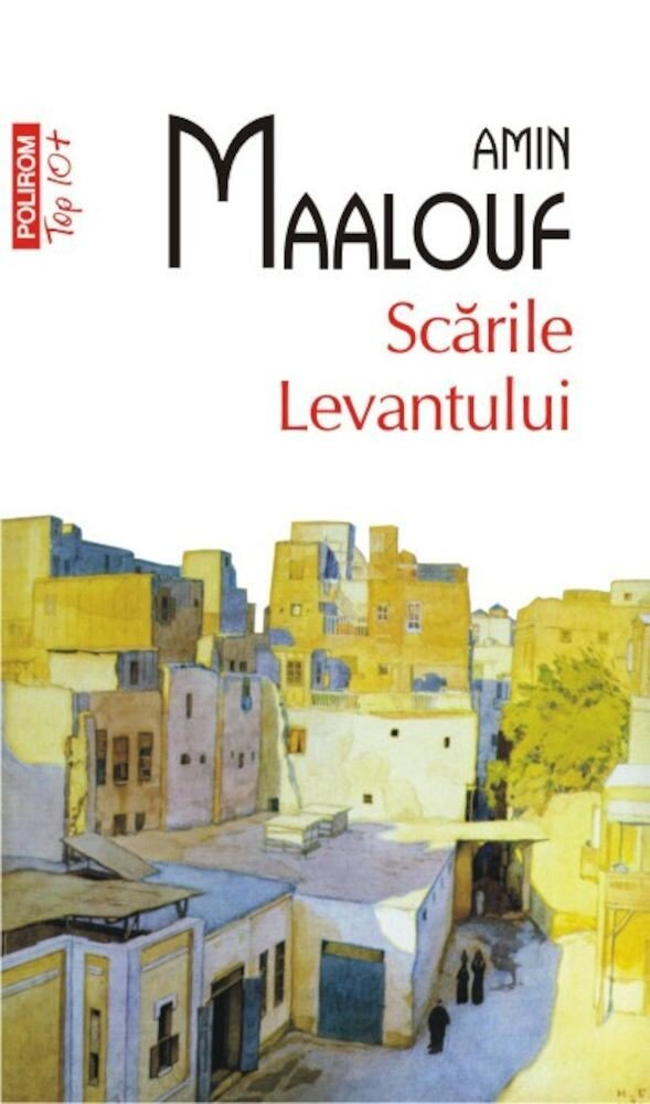 Scarile Levantului (Top 10+)
