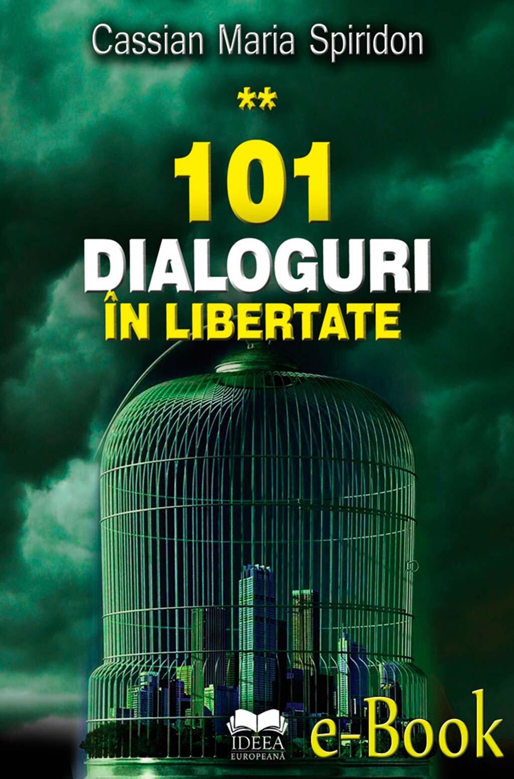 101 dialoguri in libertate (vol. 2) (eBook)