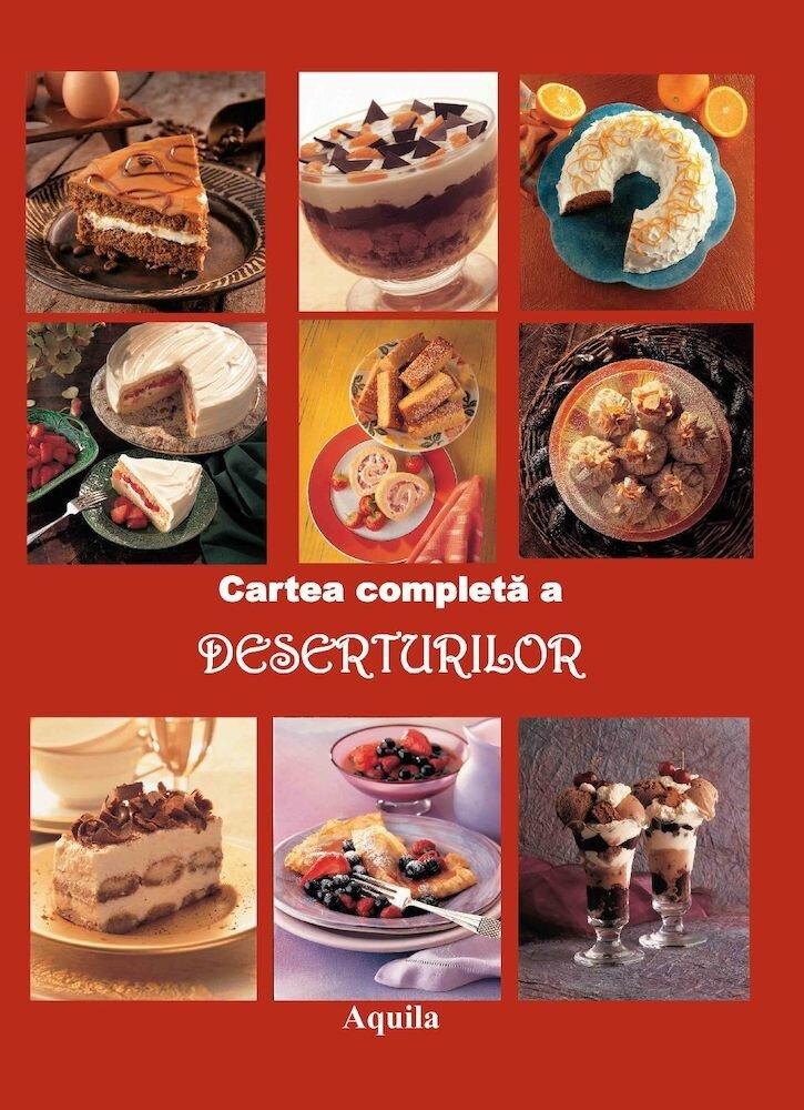 Cartea completa a deserturilor