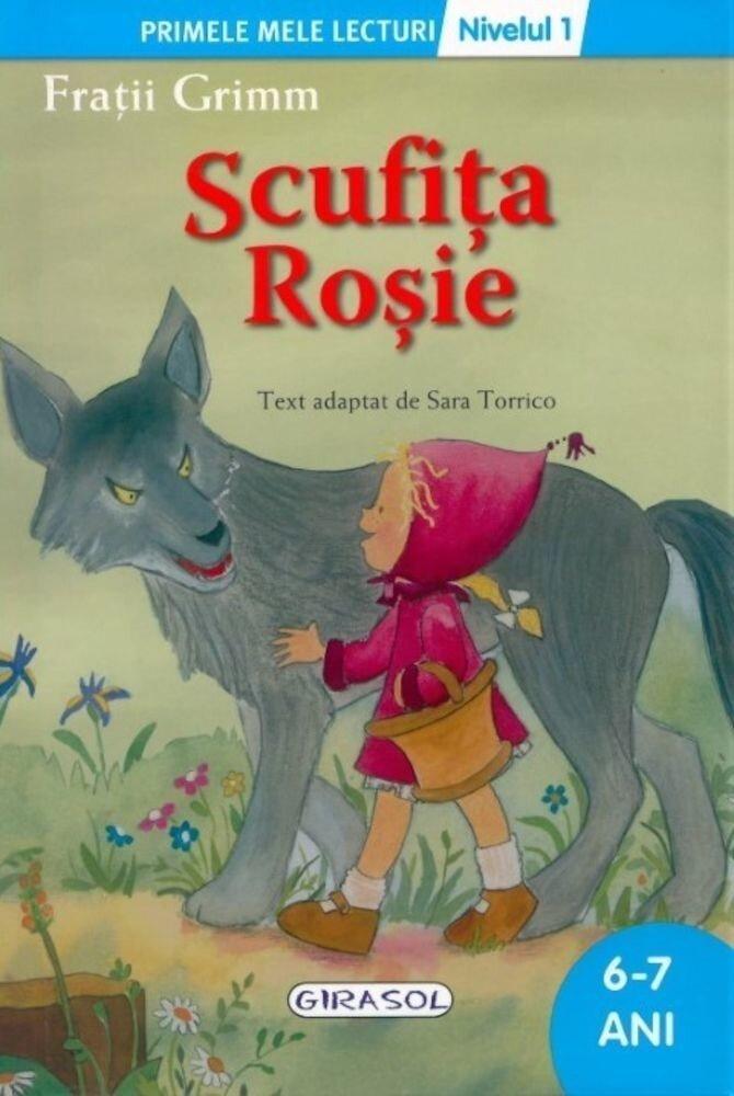 Scufita Rosie. Primele mele lecturi - Nivelul 1 (6-7 ani)