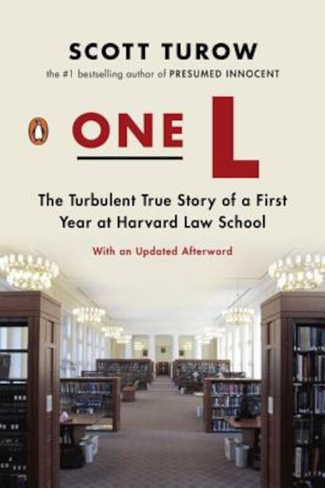 One L: The Turbulent True Story of a First Year at Harvard Law School, Paperback