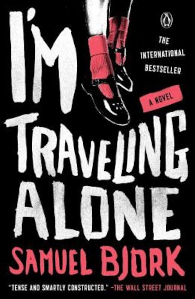 I'm Traveling Alone, Paperback