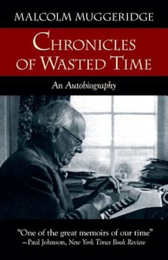 Chronicles of Wasted Time, Paperback