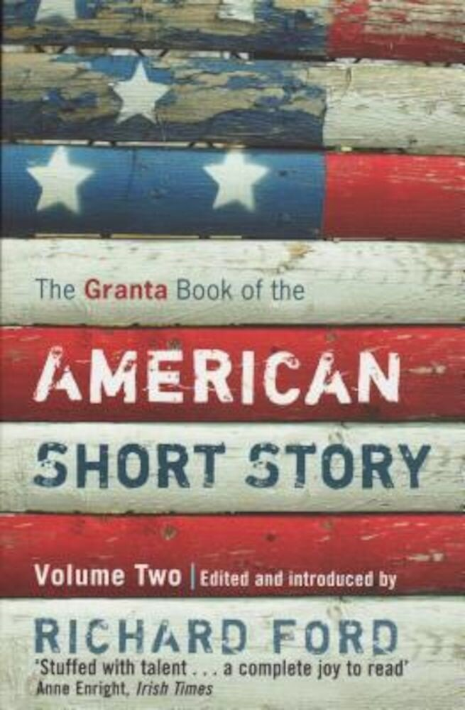 The Granta Book of the American Short Story, Volume 2, Paperback
