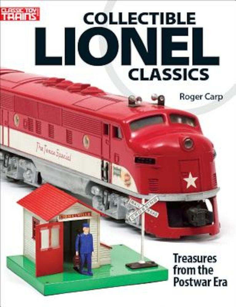 Collectable Lionel Classics: Treasures from the Postwar Era, Paperback
