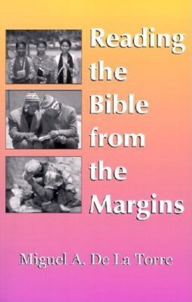 Reading the Bible from the Margins, Paperback