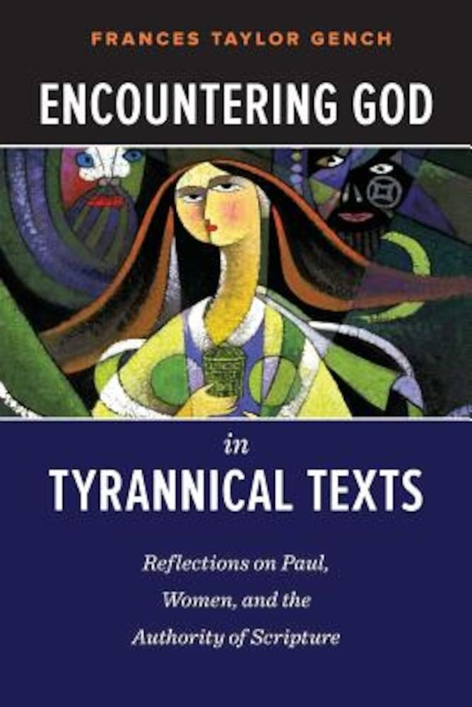 Encountering God in Tyrannical Texts, Paperback