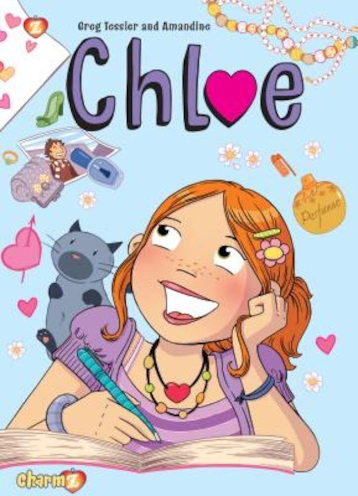 Chloe #1: New Girl, Hardcover