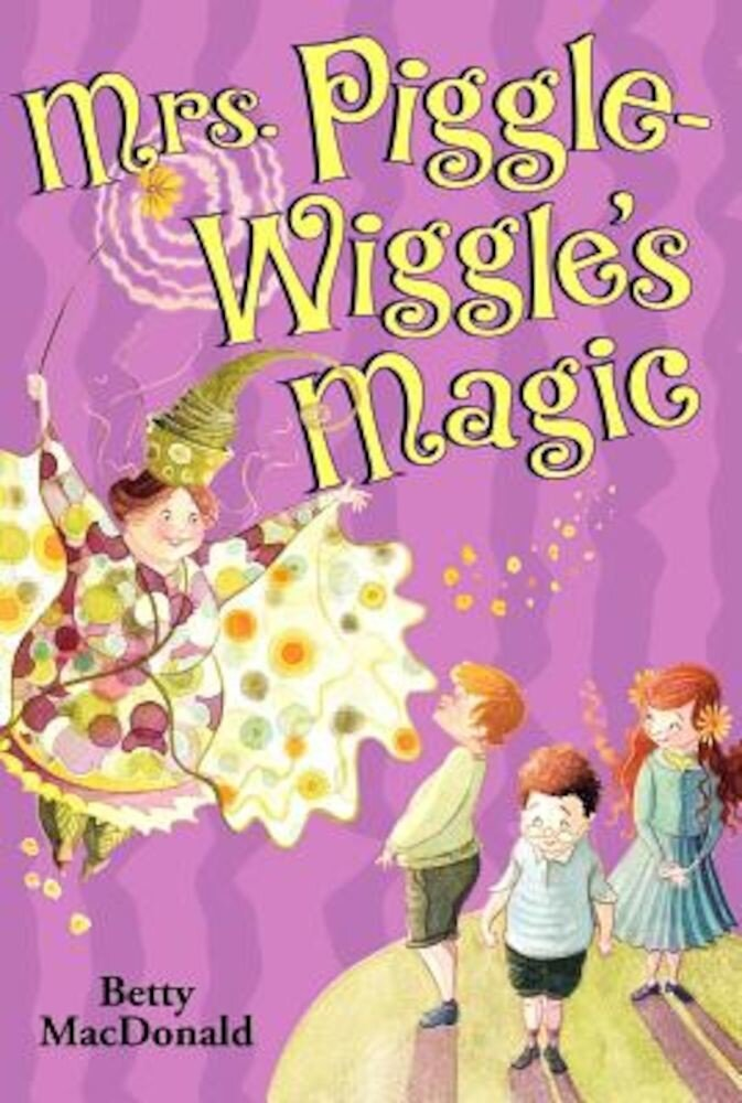 Mrs. Piggle-Wiggle's Magic, Paperback