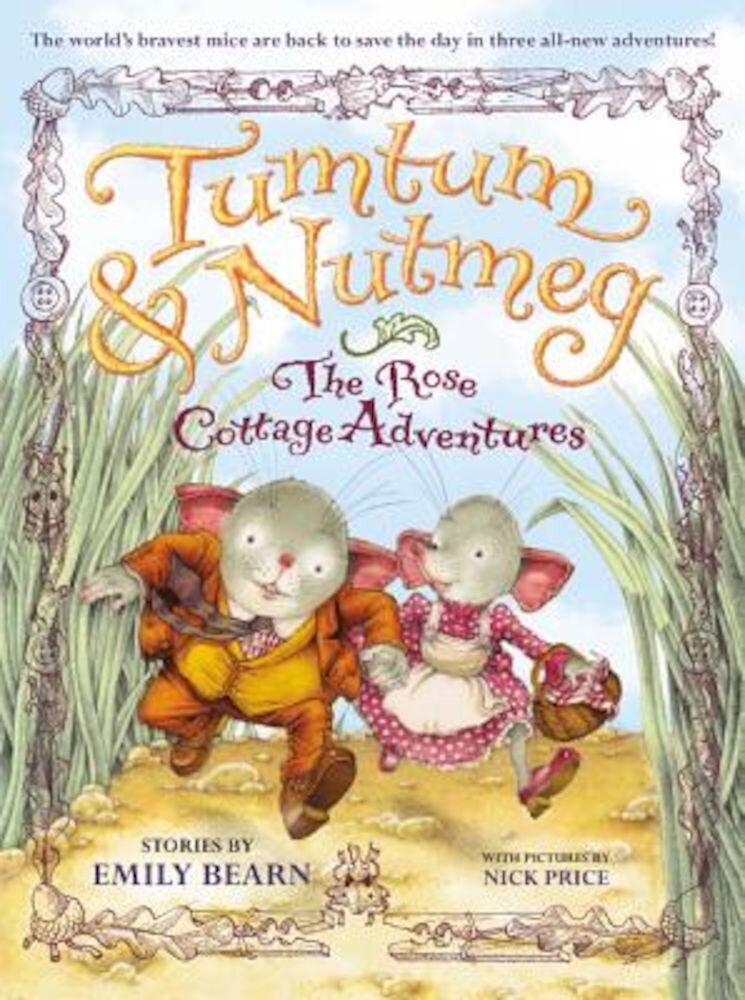 Tumtum & Nutmeg: The Rose Cottage Adventures, Paperback