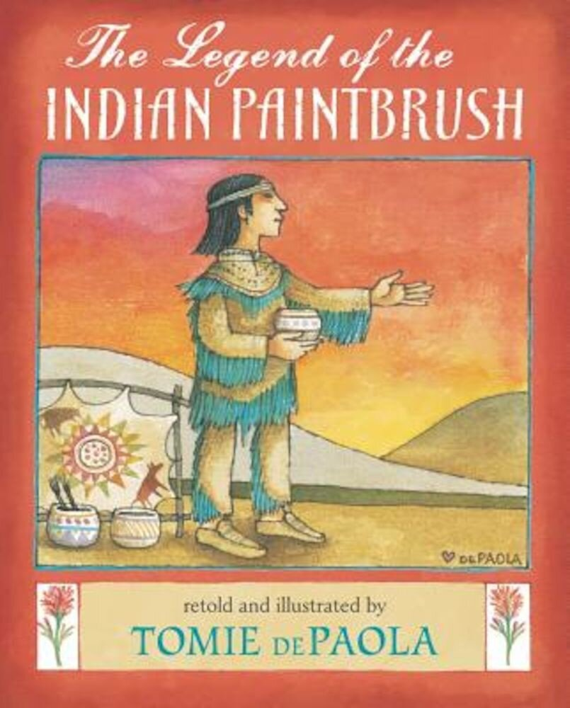 The Legend of the Indian Paintbrush, Hardcover