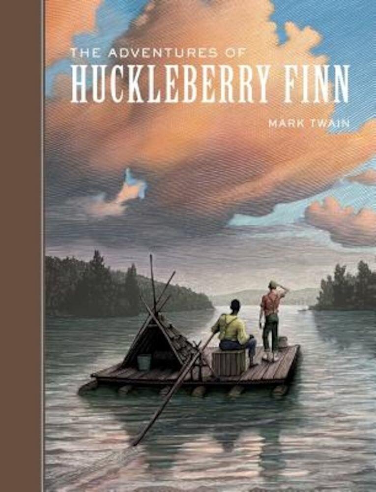 The Adventures of Huckleberry Finn, Hardcover