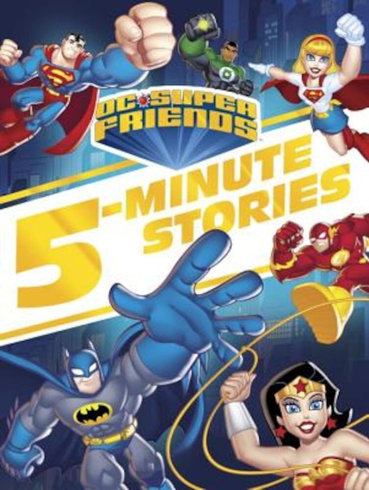 DC Super Friends 5-Minute Story Collection, Hardcover