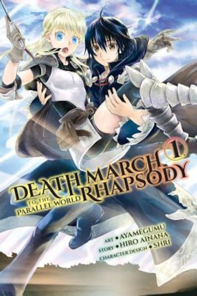 Death March to the Parallel World Rhapsody, Vol. 1 (Manga), Paperback