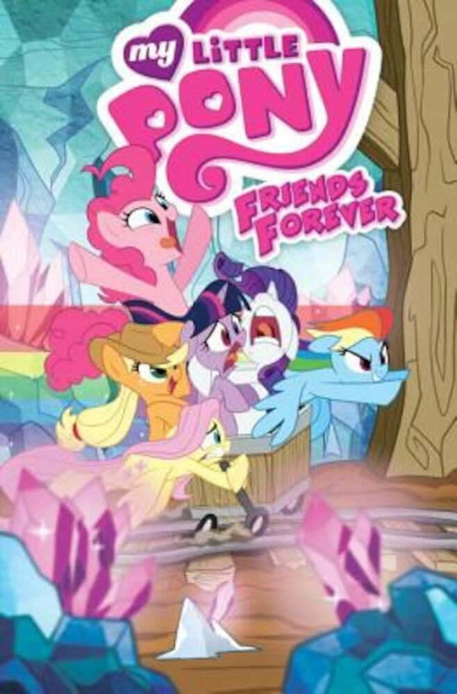 My Little Pony: Friends Forever Volume 8, Paperback